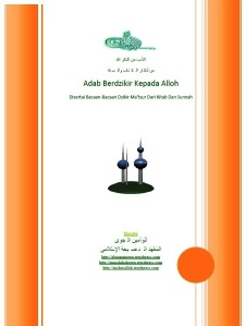 Kitab Adab Berdzikir Kepada Alloh Ta'ala Dan Bacaan-Bacaan Dzikir Matsur الأدب من الذكر الله من أذكار الكتاب والسنة